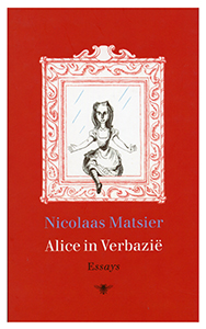 Alice in Verbazie - 9789023440918 - Nicolaas Matsier