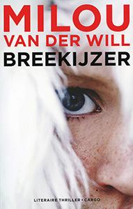 Breekijzer - 9789023468851 - Milou van der Will