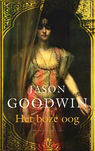 Het boze oog - 9789023471431 - Jason Goodwin