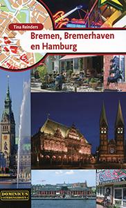 Bremen, Bremerhaven en Hamburg - 9789025748760 - Tina Reinders