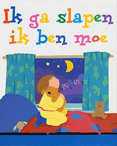 Ik ga slapen ik ben moe - 9789026613012 - Lois Rock