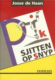 Piksjitten op Snyp - 9789033006746 - Josse de Haan