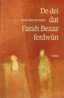 De dei dat Farah Bezaz ferdwûn - 9789033007361 - Aggie van der Meer