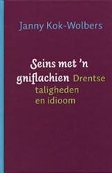 Seins met 'n gniflachien - 9789033007743 - Janny Kok-Wolbers