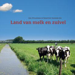 Land van melk en zuivel - 9789033007958 - Ida Hylkema