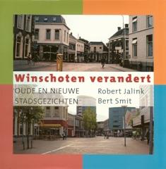 Winschoten verandert - 9789033008108 - Robert Jalink