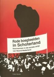 Rode boegbeelden in Schoterland - 9789033008146 - Fokko Bosker