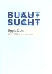 Blausucht - 9789033008795 - Eppie Dam