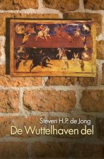 De Wuttelhaven del - 9789033008870 - Steven H.J. de Jong