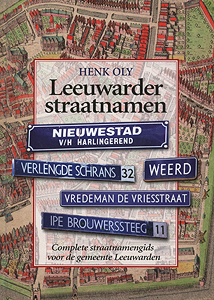Leeuwarder straatnamen - 9789033008948 - Henk Oly