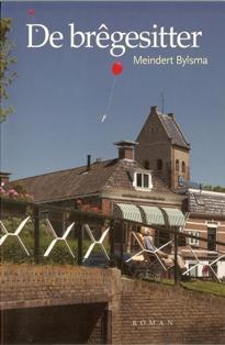 De bregesitter - 9789033009136 - Meindert Bylsma