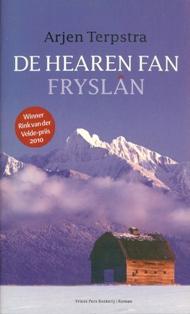 De hearren fan Fryslan - 9789033009334 - Arjen Terpstra