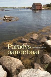 Paradys oan de baai - 9789033009372 - Douwe Kootstra