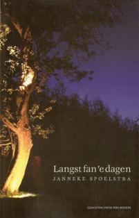 Langst fan 'e dagen - 9789033009914 - Janneke Spoelstra