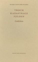 Troch kadastrale fjilden - 9789033011764 - Durk van der Ploeg