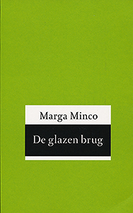 De glazen brug - 9789035131286 - Marga Minco