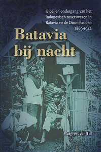 Batavia bij nacht - 9789052602288 - Margreet van Till