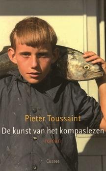 De kunst van het kompaslezen - 9789059361522 - Pieter Toussaint