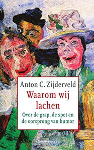 Waarom wij lachen - 9789059363144 - Anton Zijderveld