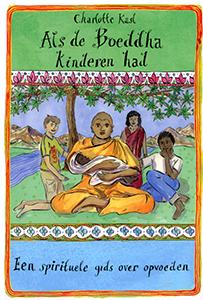 Als Boeddha kinderen had - 9789069639772 - Charlotte Kasl