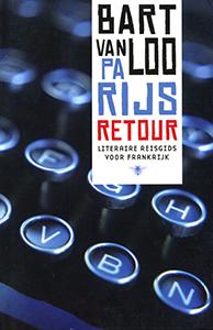 Parijs retour - 9789085424949 - Bart van Loo