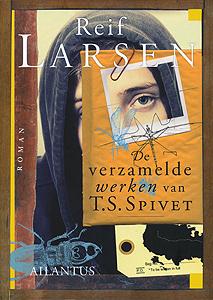 De verzamelde werken van T.S. Spivet - 9789089530165 - Reif Larsen