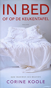 In bed of op de keukentafel - 9789460031878 - Corine Koole