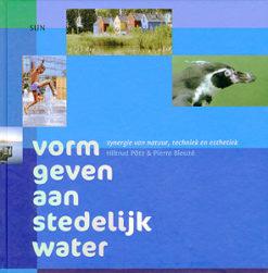 Vorm geven aan stedelijk water - 9789461050021 - Hiltrud  Pötz