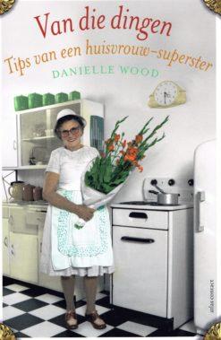 Van die dingen - 9789025439255 - Danielle Wood