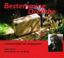 Bestemming Drenthe - 9789033006708 - Lukas Koops
