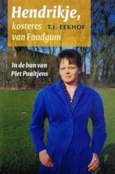 Hendrikje, kosteres van Foudgum - 9789033007606 -  Eekhof