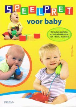 Speelpret voor baby - 9789044732412 - Nel Kleverlaan