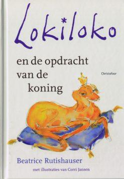 Lokiloko en de opdracht van de koning - 9789060386675 - Beatrice Rutishauser
