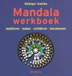 Mandala werkboek - 9789069639628 - Rüdiger Dahlke