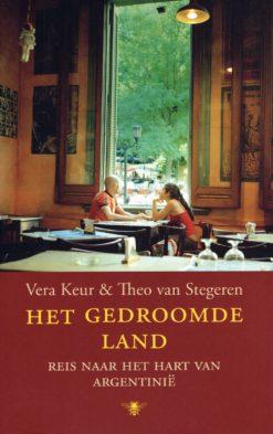 Het gedroomde land - 9789023476092 - Vera Keur