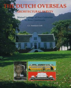 The Dutch Overseas, Architectural Survey - 9789040087431 -  Temminck Groll