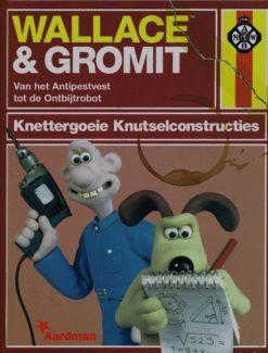 Wallace & Gromit. Knettergoeie Knutselconstructies - 9789061698241 -