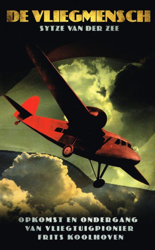 De vliegmensch - 9789089751959 - Sytze van der Zee