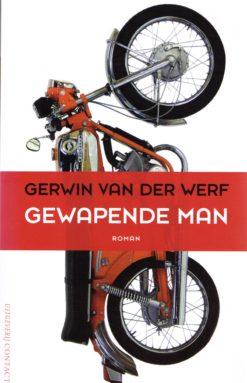 Gewapende man - 9789025434380 - Gerwin van der Werf