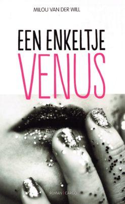 Een enkeltje Venus - 9789023476955 - Milou van der Will