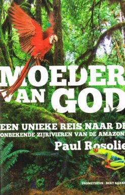 Moeder van God - 9789035141544 - Paul Rosolie