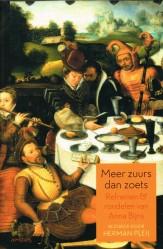 Meer zuurs dan zoets - 9789044621259 - Herman Pleij