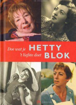 Doe wat je 't liefst doet - 9789047608288 - Hetty Blok