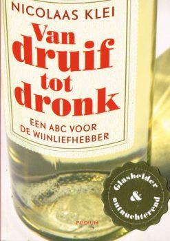 Van druif tot dronk - 9789057592690 - Nicolaas Klei
