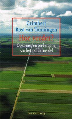 Hoe verder? - 9789059363748 - Grimbert Rost van Tonningen