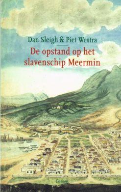 De opstand op het slavenschip Meermin - 9789059364363 - Dan Sleigh