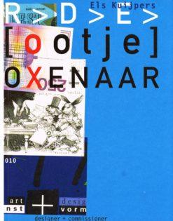 Robert D.E. 'Ootje' Oxenaar - 9789064507205 - Els Kuijpers