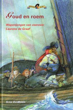 Goud en roem - 9789085605645 - Arne Zuidhoek