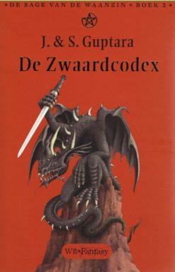 De zwaardcodex - 9789028423848 - Jyoti Guptara
