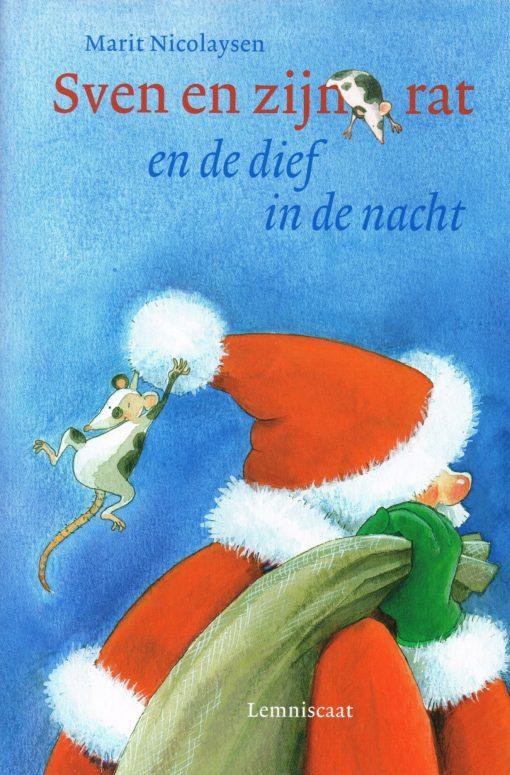 Sven en zijn rat en de dief in de nacht - 9789047701101 - Marit Nicolaysen